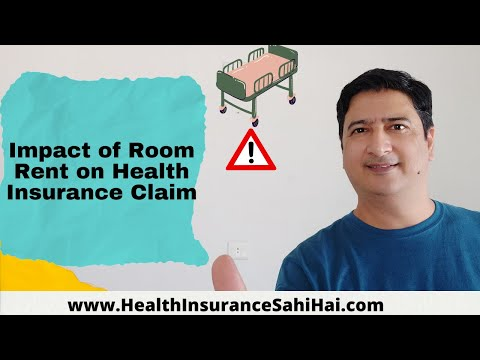 Impact of Room Rent Limit on Health Insurance Claim
