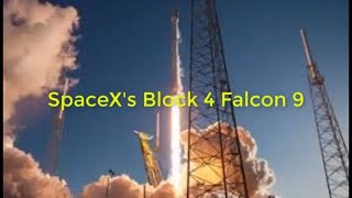 News2u - How to Watch the Last Launch of SpaceX's Block 4 Falcon 9?