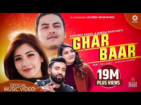 Ghar Baar - Krishna Karki | Bindu Pariyar | Ft. Paul Shah | Aanchal Sharma | Official Music Video