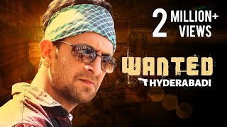 Wanted Hyderabadi || Zabardast Video || Kiraak Hyderabadiz