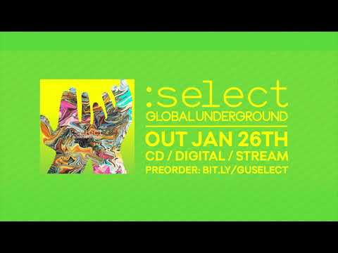 Global Underground: Select #3 - Out Jan 26th