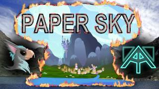 Repeat youtube video Paper Sky - Baasik and BlackGryph0n