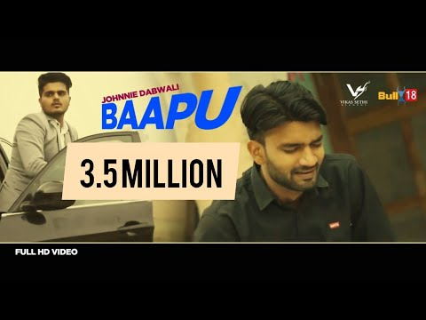 Baapu - Official Music Video | Johnnie Dabwali | Latest Punjabi Songs 2018 | VS Records