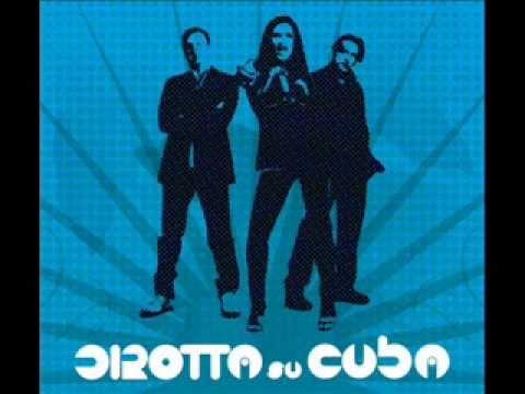 DIROTTA SU CUBA - Parole (2013)