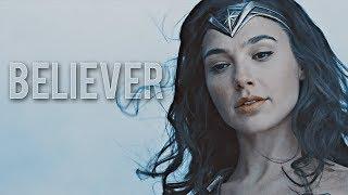 "Wonder Woman - ""Believer"""