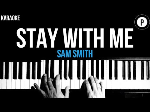 Sam Smith - Stay With Me Karaoke SLOWER Acoustic Piano Instrumental Cover Lyrics