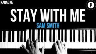 Sam Smith - Stay With Me Karaoke SLOWER Acoustic Piano Instrumental Cover Lyrics