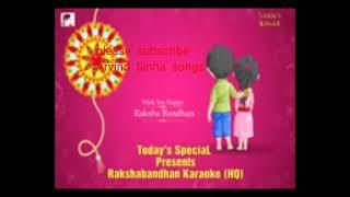 Meri behna ye rakhi ki laaj / Karaoke Niraj Kumar / Movie Ghardwar