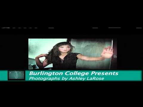 BURLINGTON COLLEGE PRESENTS... PHTOGRAPHER ASHLEY LAROSE WITH HOST NATE TAVES (2009)
