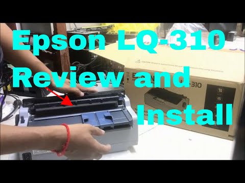 Epson LQ-310 review  how to install new Ribbon cartridge