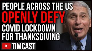 Americans Openly DEFY COVID Lockdown To Celebrate Thanksgiving, Democrat Hypocrisy Sparks Defiance