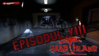 Dead Island Co-Op Gameplay/Walkthrough - Episodul 8 [RO/PC/HD]