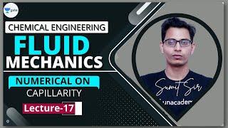 Numericals on Capillarity | L - 17 | Fluid Mechanics | #GATE2022 #PSU | Sumit Sir