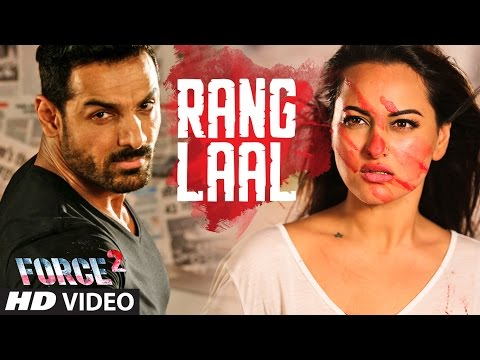 RANG LAAL Video Song | Force 2 | John Abraham, Sonakshi Sinha | Dev Negi | T-Series