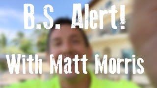 B.S. Alert - With Matt Morris