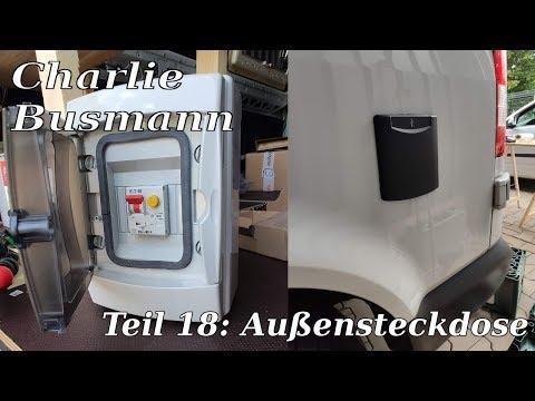 Teil 18: Außensteckdose - Einbau und Anschluss - Charlie Busmann