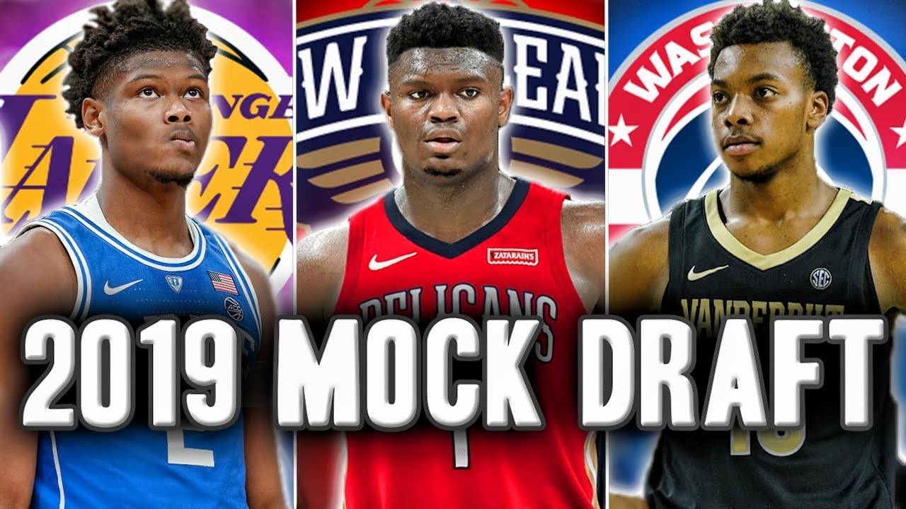 2019 NBA Mock Draft | Post NBA...