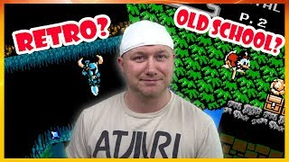 Old School vs Retro gaming?