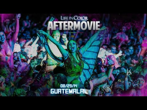 Life In Color - UNLEASH - Guatemala City, Guatemala - 08/29/14 - Official Aftermovie