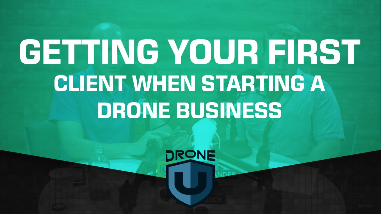 Getting your first client when starting a drone business - YouTube