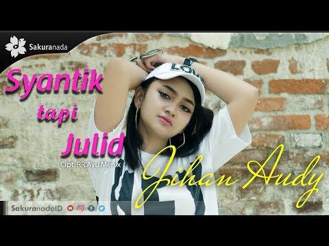 Jihan Audy - Syantik Tapi Julid [OFFICIAL M/V]