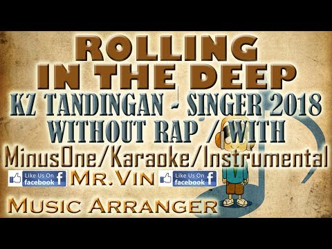 Rolling in the Deep - KZ Tandingan WITHOUT RAP / WITH (China Singer 2018) - Instrumental HQ