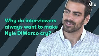 Why do interviewers always want to make Nyle DiMarco cry?