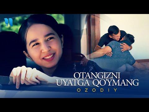 Ozodiy - Otangizni uyatga qo'ymang
