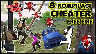 8 CHEATER VIRAL FREE FIRE - KOMPILASI PART 2