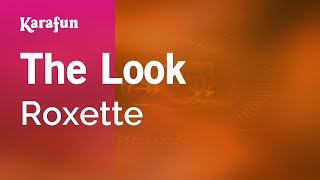 Karaoke The Look - Roxette *