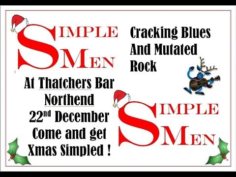 The Simple Men Band live 22nd December 2017