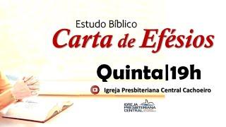 """Estudo Bíblico: """"Efésios 1. 13-14"""" - 25 de fevereiro de 2021"""