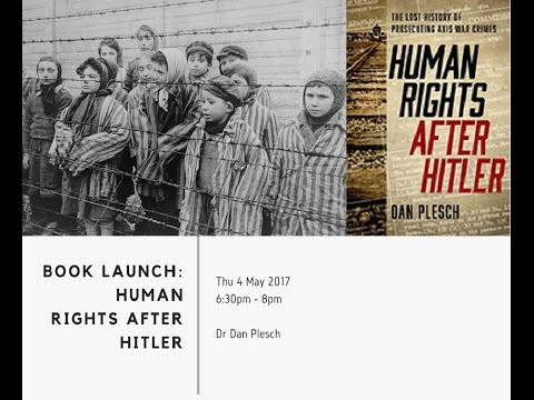 Dr Dan Plesch: Human Rights After Hitler