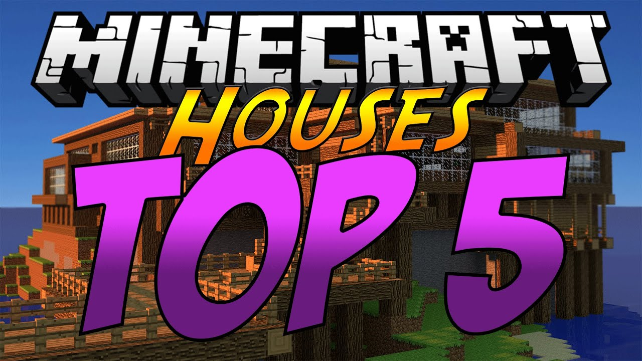 minecraft top 5 best houses of all time youtube