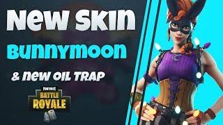 Bunnymoon Skin & Oil Trap - Fortnite News
