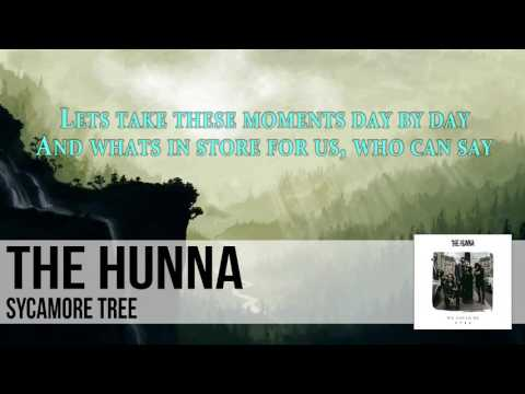 The Hunna - Sycamore Tree + Lyrics (BEST AUDIO)