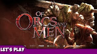 Of Orcs and Men - Episode 01