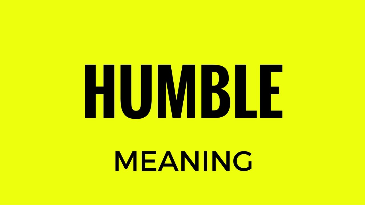 Humble Meaning