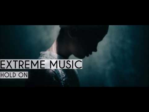 Extreme Music - Hold On