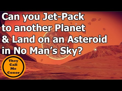 Can you Jet-Pack to another Planet & land on an Asteroid in No Man's Sky?