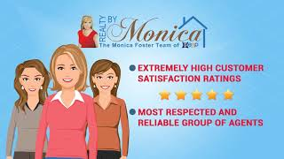 Buying or Selling a Home with The Monica Foster Team