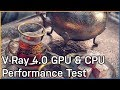 Performance Testing Chaos Group's V-Ray 4.0 Renderer