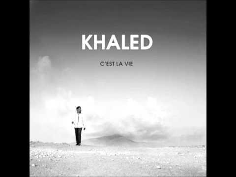 khaled - C'est La Vie 2012