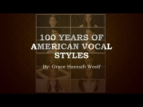 100 Years Of Popular American Vocal Styles
