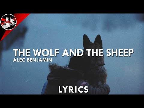 Alec Benjamin - The Wolf and the Sheep (Lyrics)