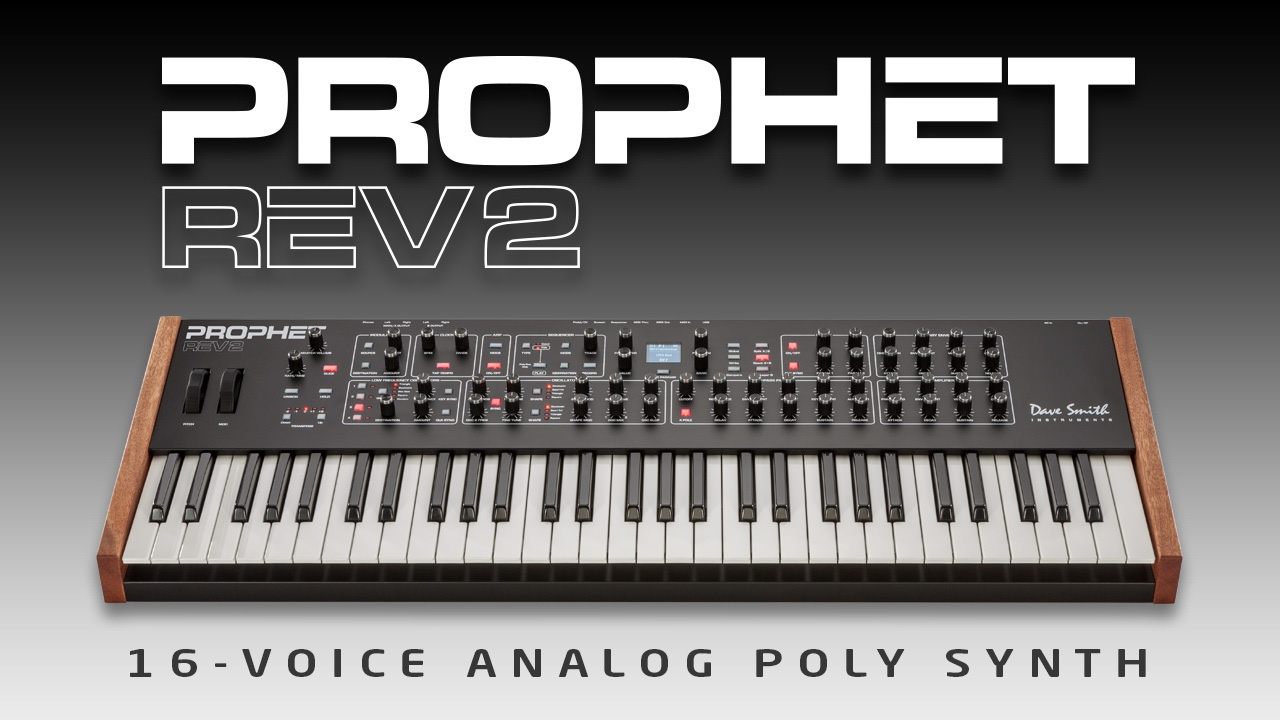 Prophet Rev2 16-voice Analog Poly Synth- Official Intro