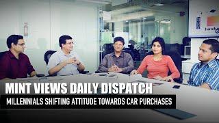 Mint Views: Millennials shifting attitude towards car purchases