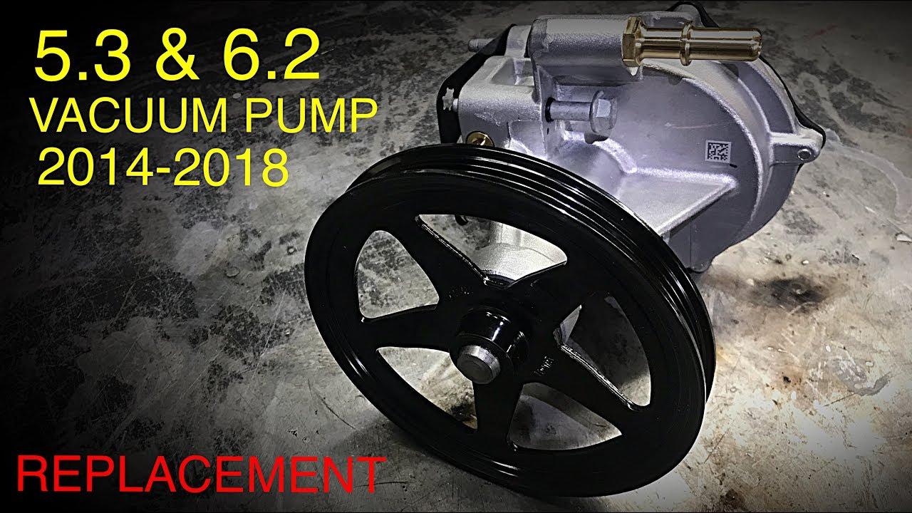 Gm Silverado Sierra Vacuum Pump Replacement 5 3 & 6 2 (2014-2018)