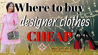Where to buy designer clothes for CHEAP | 7 tips brands DON