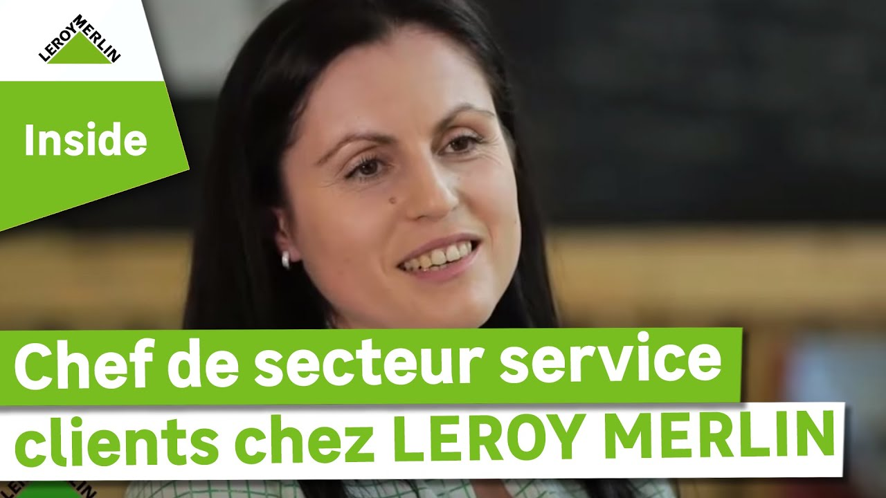 chef de secteur service clients chez leroy merlin youtube. Black Bedroom Furniture Sets. Home Design Ideas